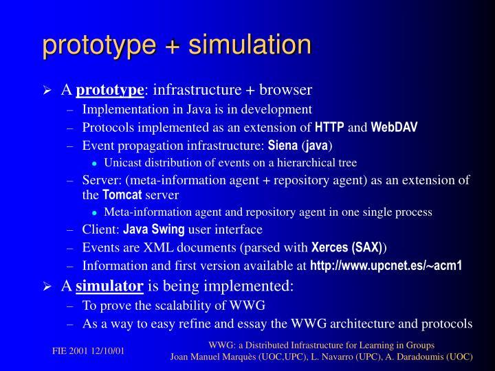 prototype + simulation