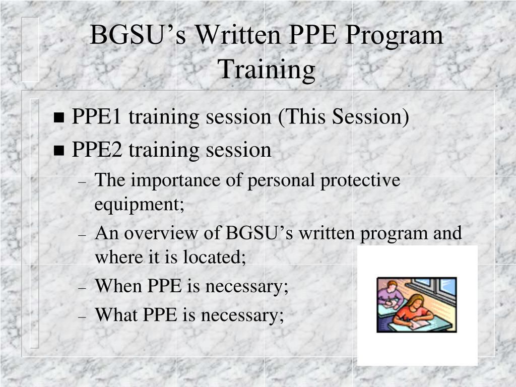 PPT - PERSONAL PROTECTIVE EQUIPMENT (PPE) TRAINING PART 1 PowerPoint