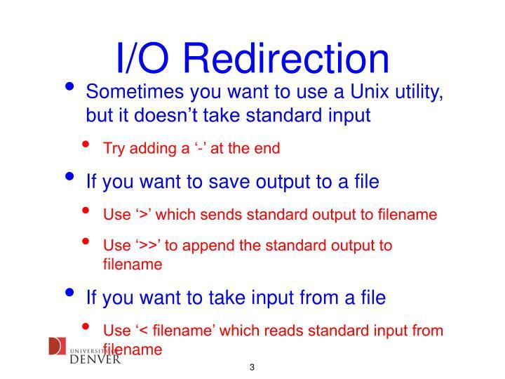 I o redirection