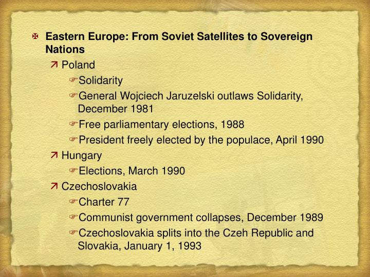 Eastern Europe: From Soviet Satellites to Sovereign Nations