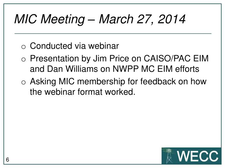 MIC Meeting – March 27, 2014