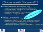 era a new context for eu supported rtd