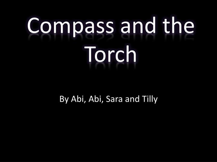 compass and the torch n.