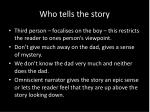 who tells the story
