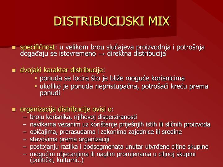 DISTRIBUCIJSKI MIX