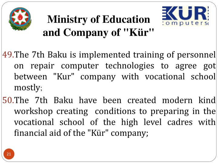 """Ministry of Education and Company of """"Kür"""""""