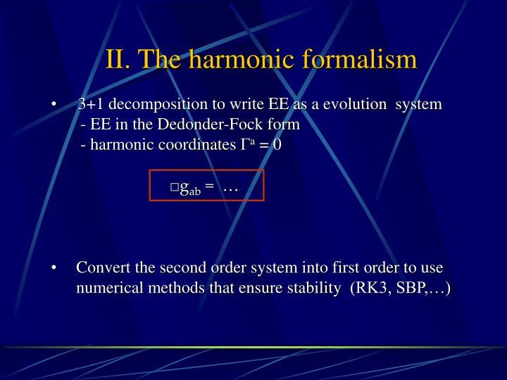 II. The harmonic formalism