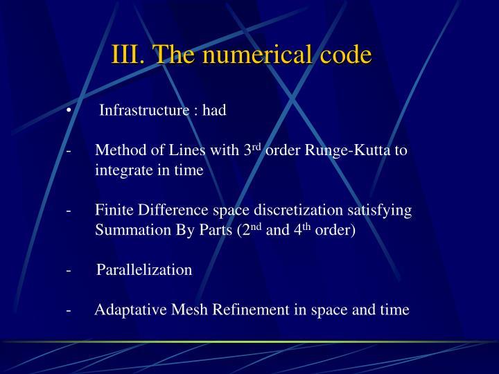 III. The numerical code