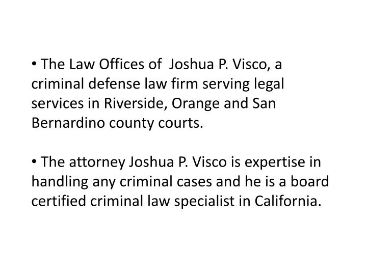 The Law Offices of  Joshua P. Visco, a criminal defense law firm serving