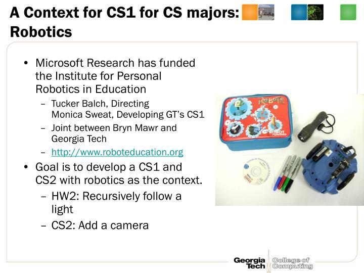 A Context for CS1 for CS majors: