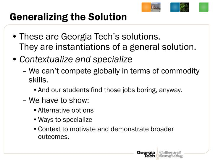 Generalizing the Solution