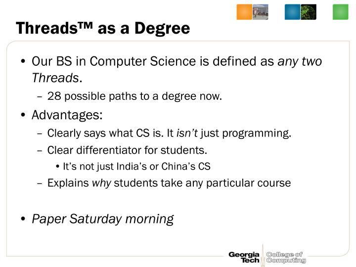 Threads™ as a Degree
