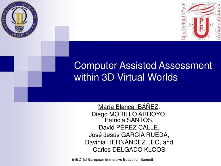 computer assisted assessment within 3d virtual worlds n.