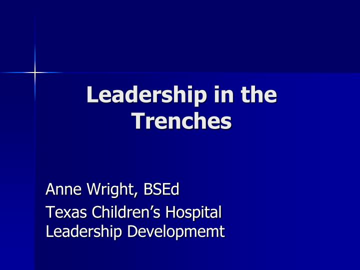 leadership in the trenches n.
