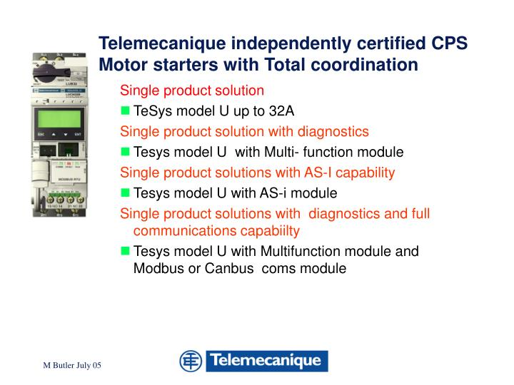 Telemecanique independently certified CPS Motor starters with