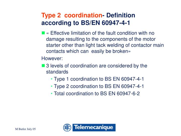 Type 2 coordination definition according to bs en 60947 4 1
