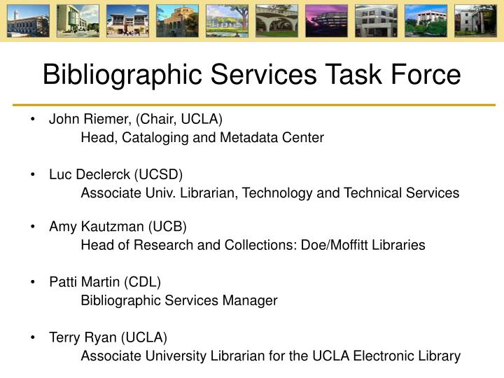 Bibliographic services task force