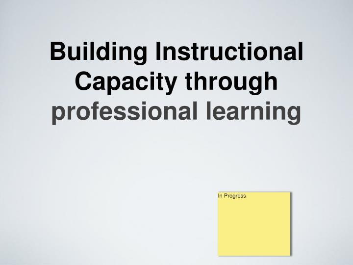 Building Instructional Capacity through
