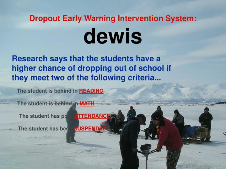 Dropout Early Warning Intervention System: