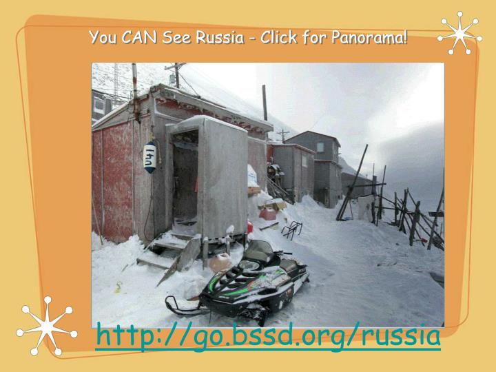 You CAN See Russia - Click for Panorama!