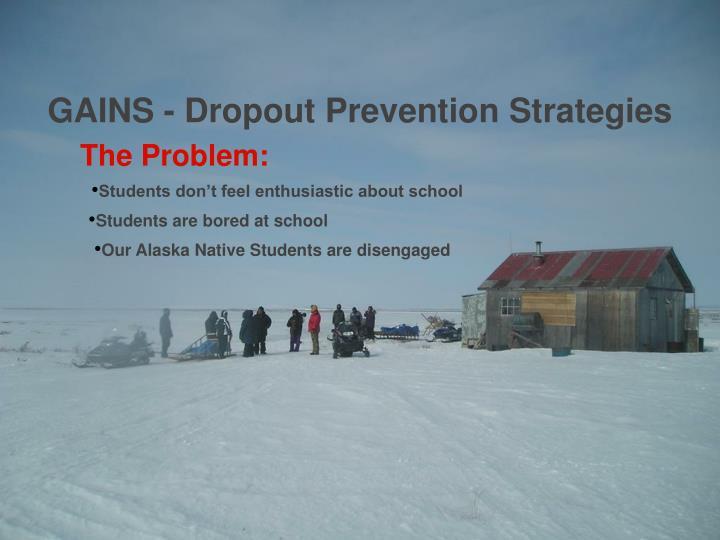 GAINS - Dropout Prevention Strategies