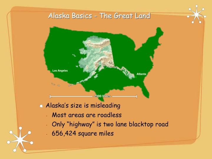 Alaska Basics - The Great Land