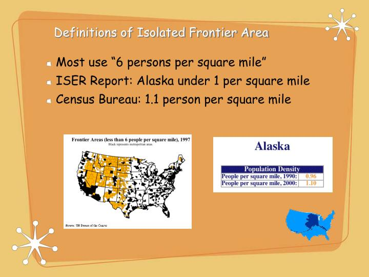 Definitions of Isolated Frontier Area