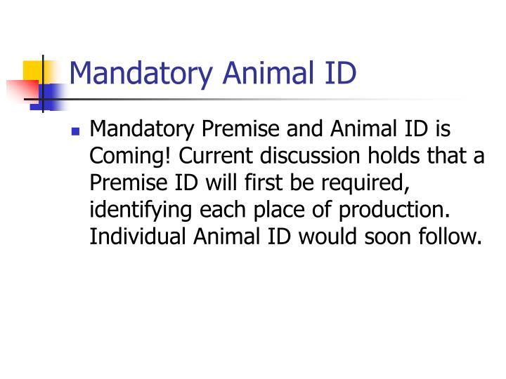 Mandatory Animal ID