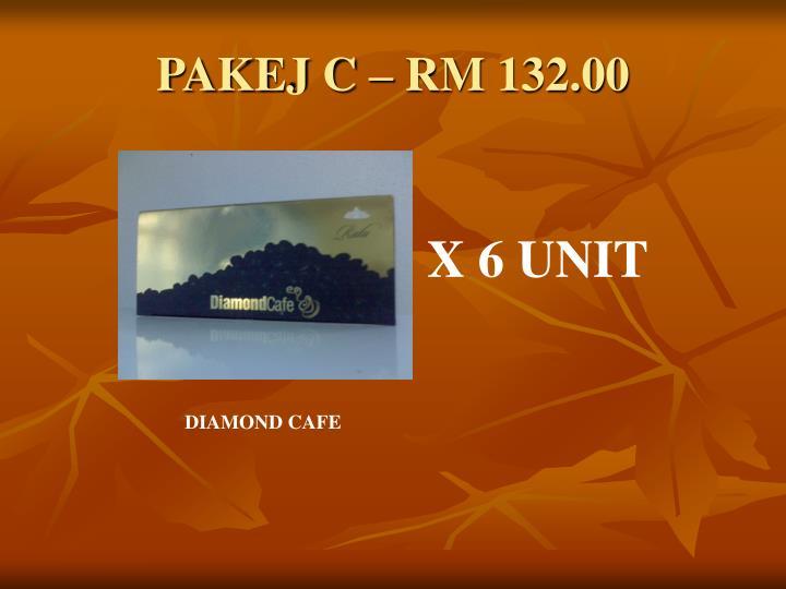 PAKEJ C – RM 132.00