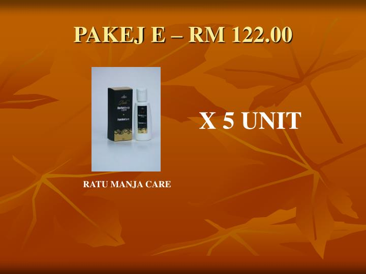 PAKEJ E – RM 122.00