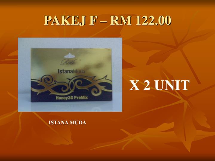 PAKEJ F – RM 122.00