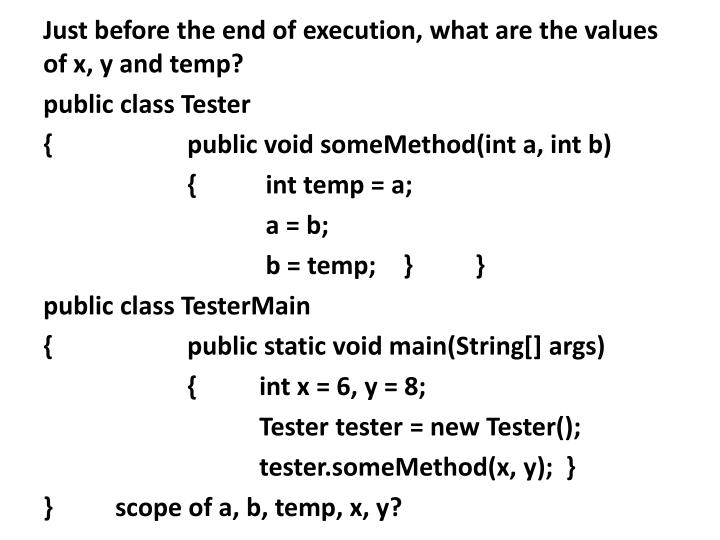Just before the end of execution, what are the values of x, y and temp?