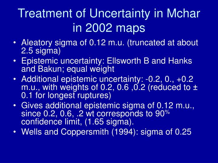 Treatment of Uncertainty in Mchar in 2002 maps