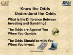know the odds understand the odds