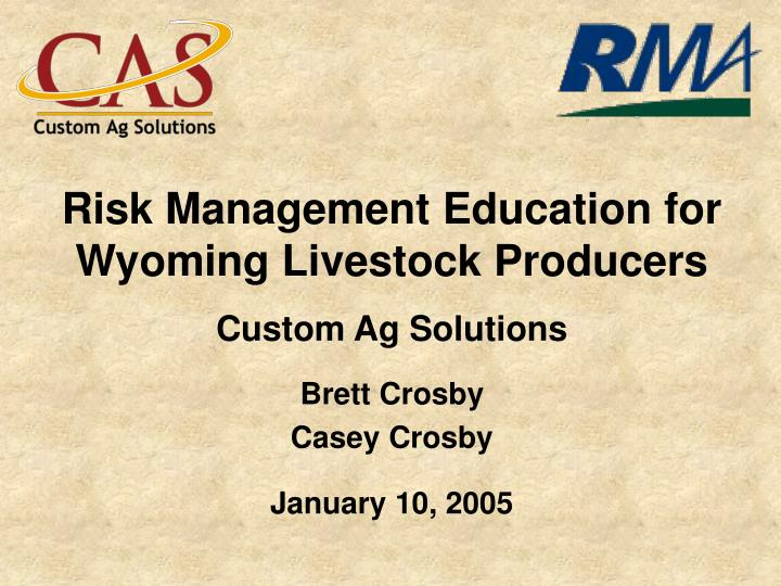 risk management education for wyoming livestock producers