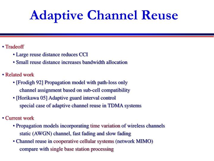 Adaptive Channel Reuse