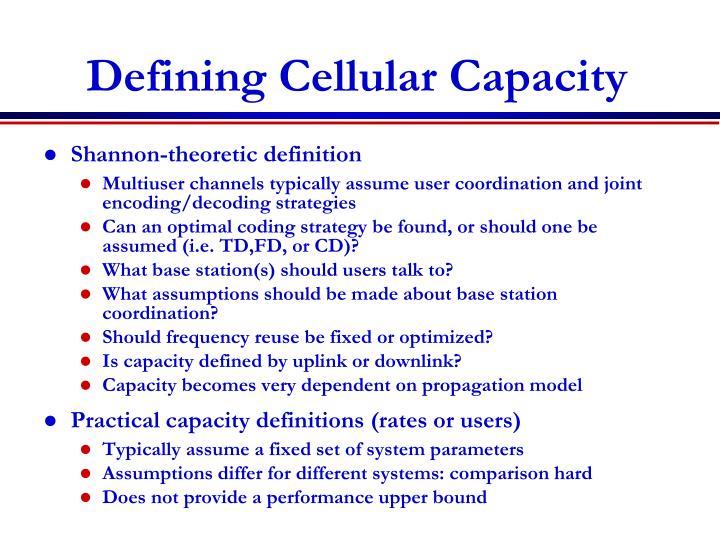 Defining Cellular Capacity