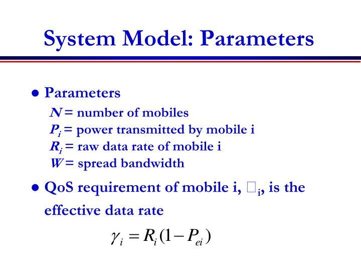 System Model: Parameters