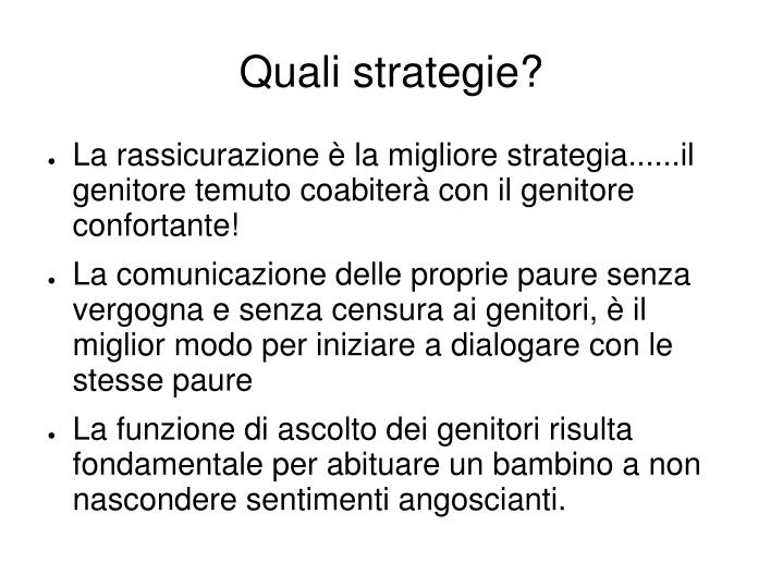 Quali strategie?