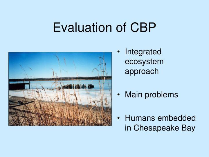 Evaluation of CBP