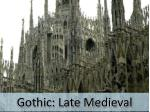 gothic late medieval