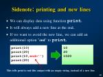 sidenote printing and new lines