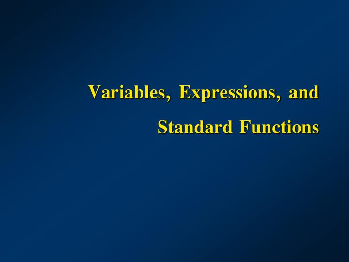 variables expressions and standard functions n.