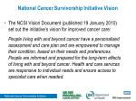 national cancer survivorship initiative vision1