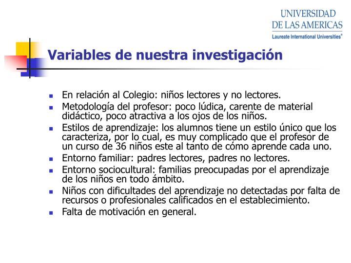 Variables de nuestra investigación