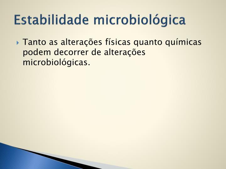 Estabilidade microbiológica