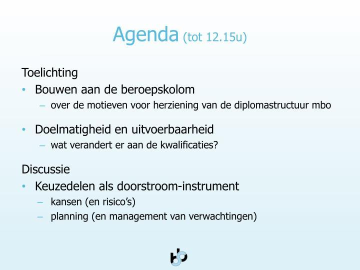 Agenda tot 12 15u
