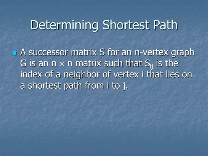 Determining Shortest Path