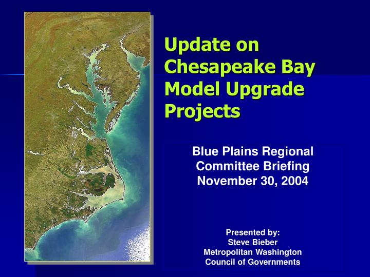 update on chesapeake bay model upgrade projects n.