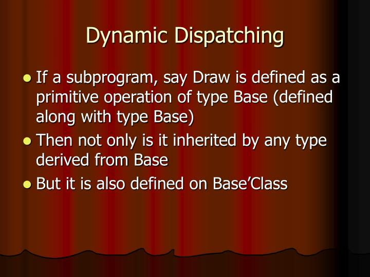 Dynamic Dispatching